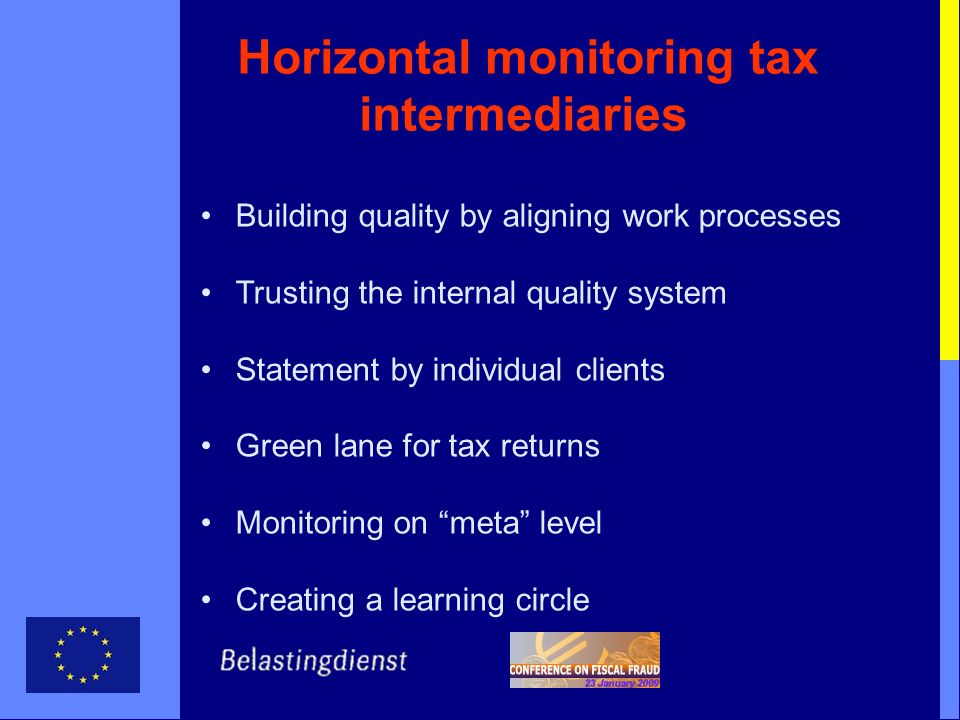 Horizontal monitoring tax intermediaries