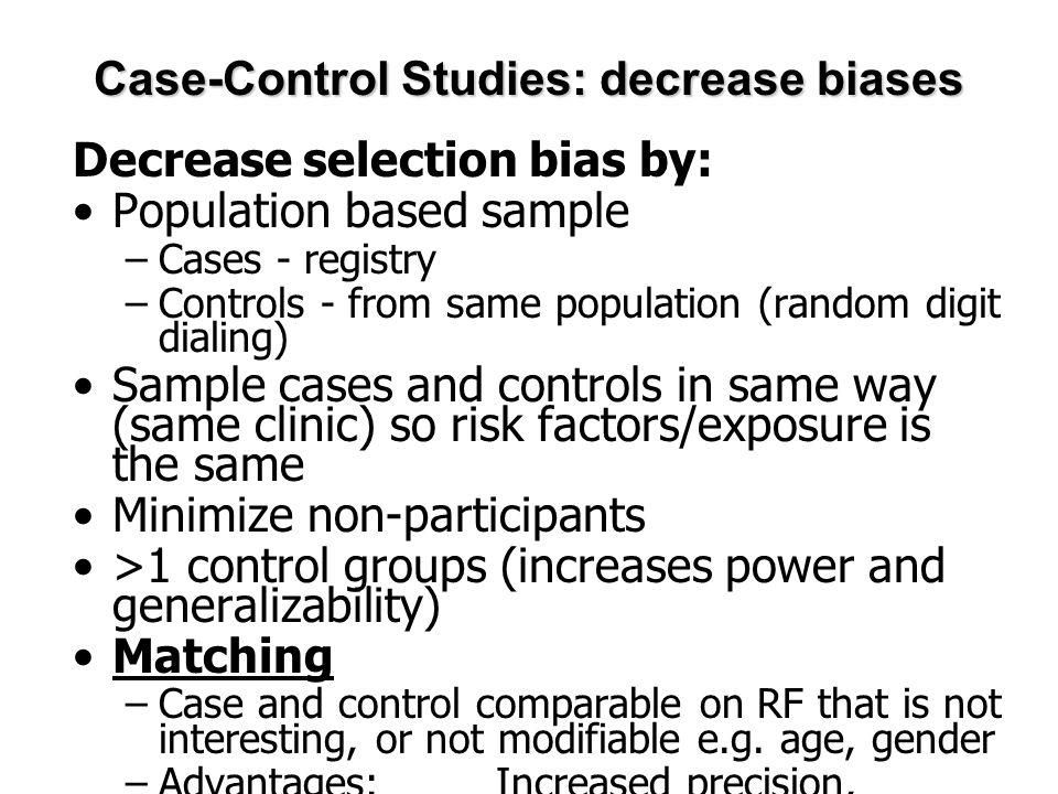case control studies bias Understanding research: case control studies considered as there are limited options for the control of bias during 2014 prehospital research support site.