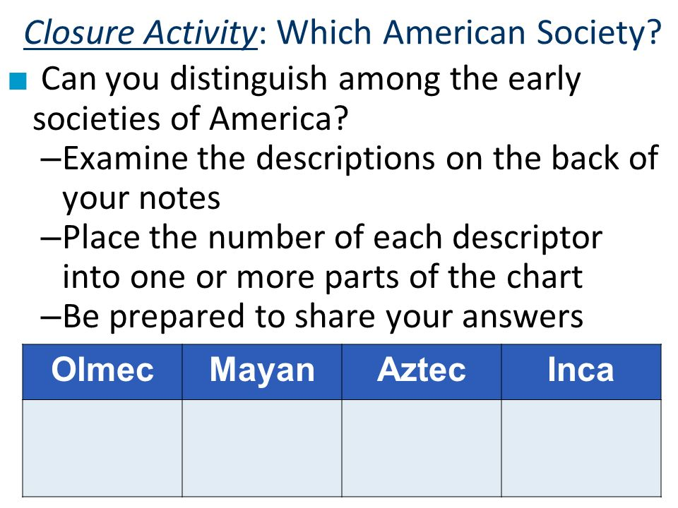 Closure Activity: Which American Society
