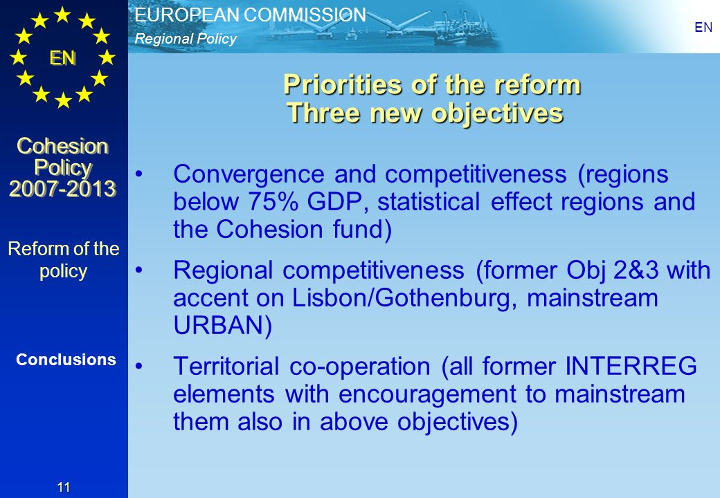 Priorities of the reform Three new objectives