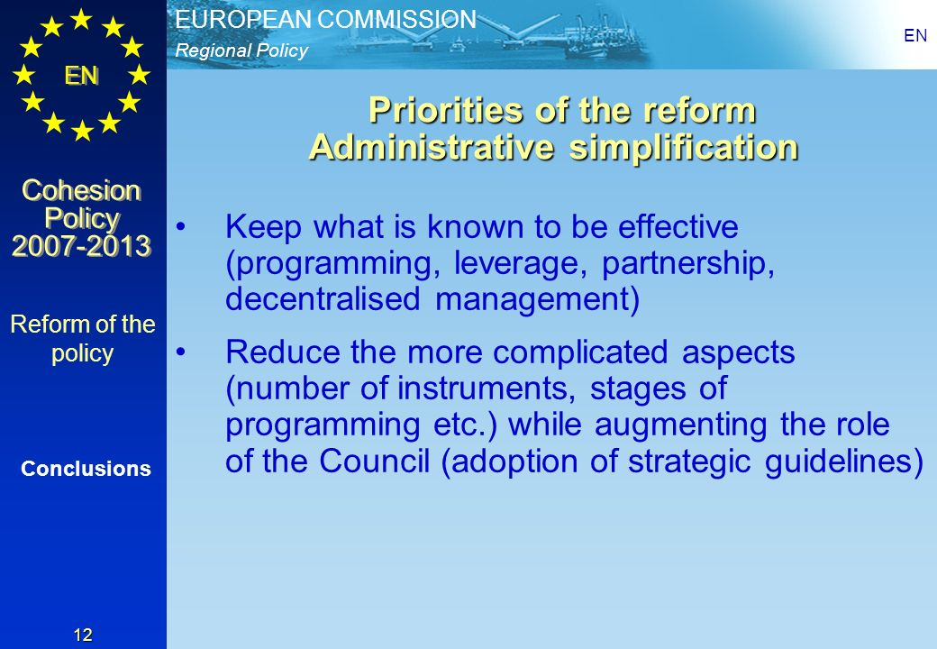 Priorities of the reform Administrative simplification