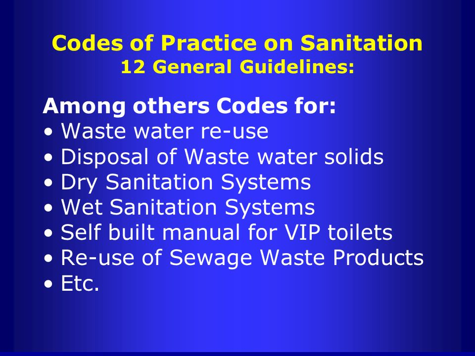 Codes of Practice on Sanitation 12 General Guidelines: