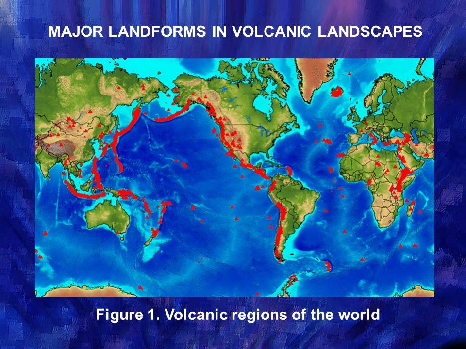 MAJOR LANDFORMS IN VOLCANIC LANDSCAPES