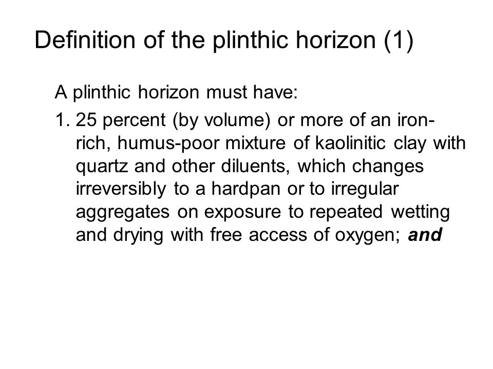 Definition of the plinthic horizon (1)