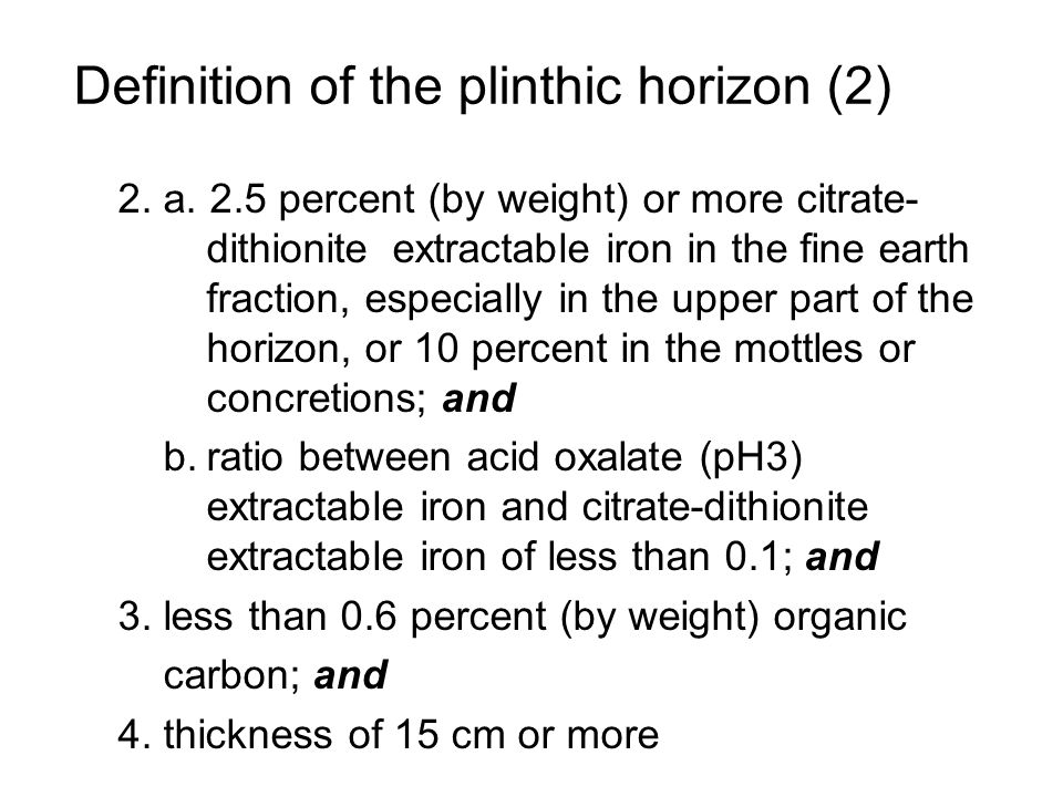 Definition of the plinthic horizon (2)