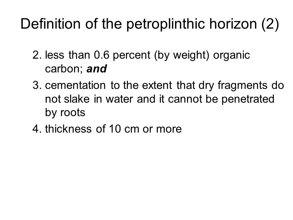 Definition of the petroplinthic horizon (2)