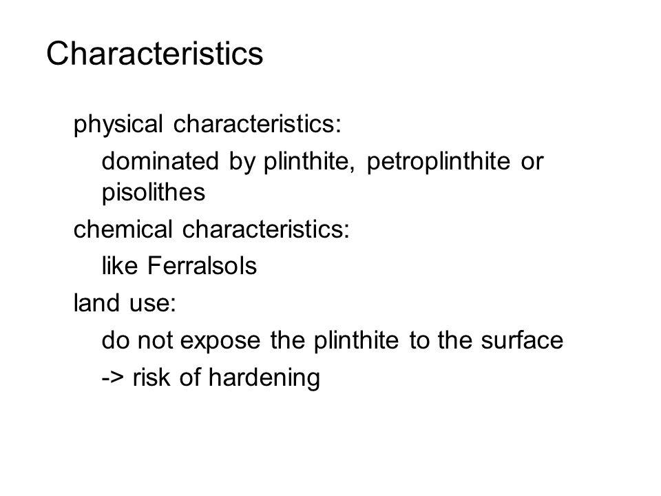 Characteristics physical characteristics: