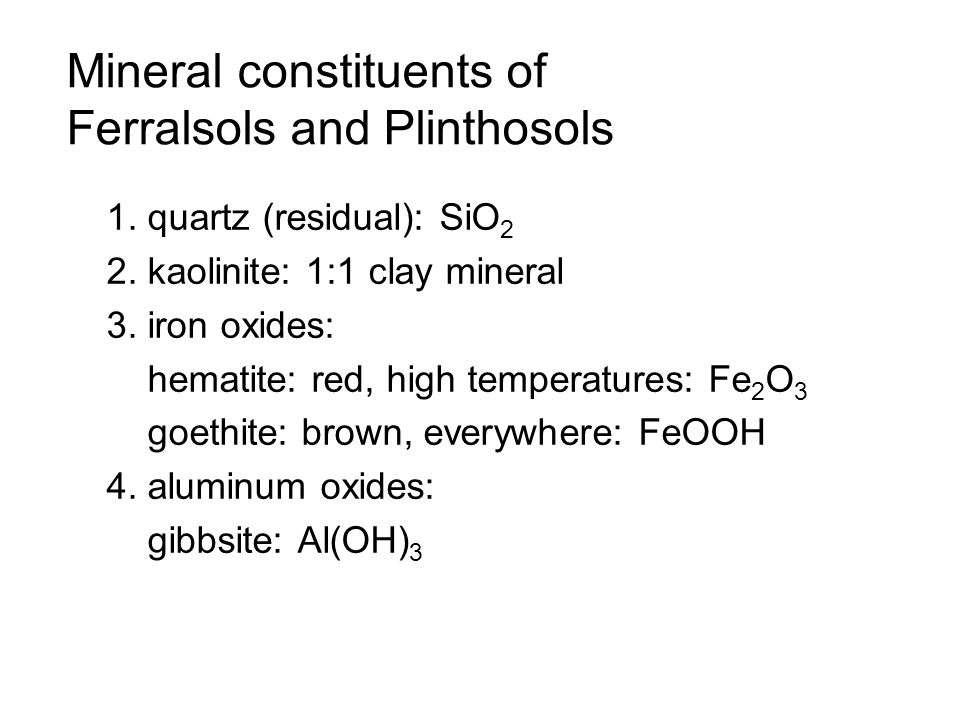 Mineral constituents of Ferralsols and Plinthosols