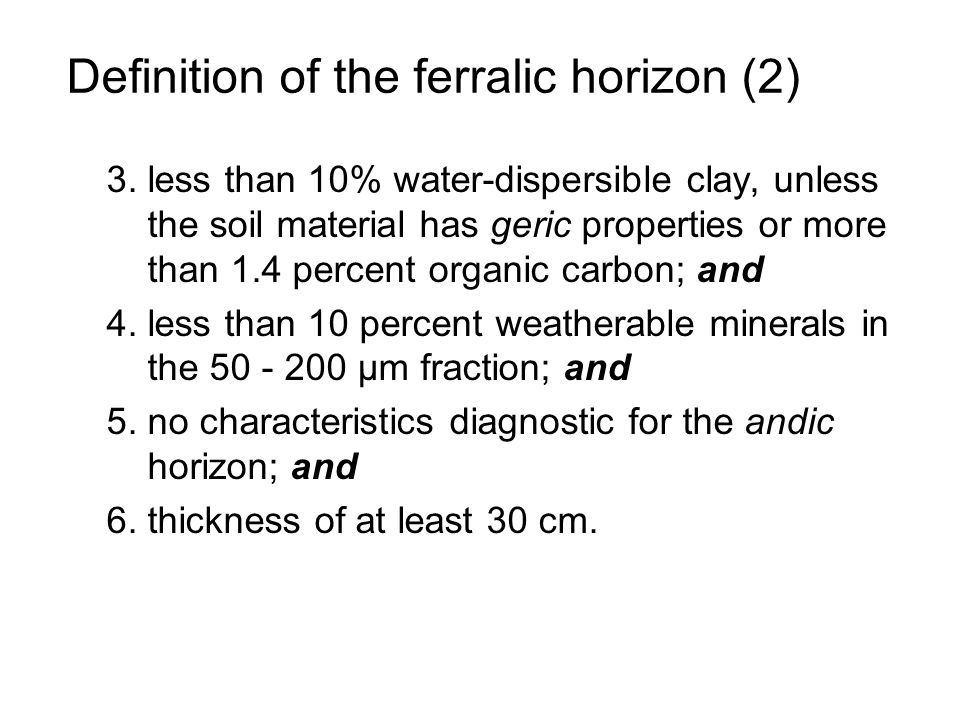 Definition of the ferralic horizon (2)