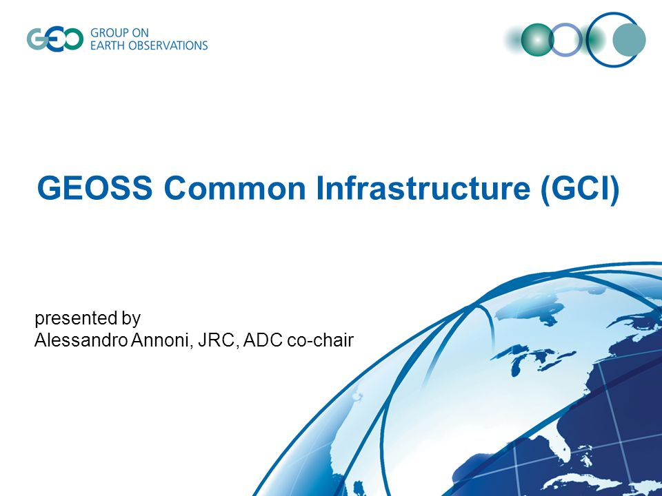 GEOSS Common Infrastructure (GCI)