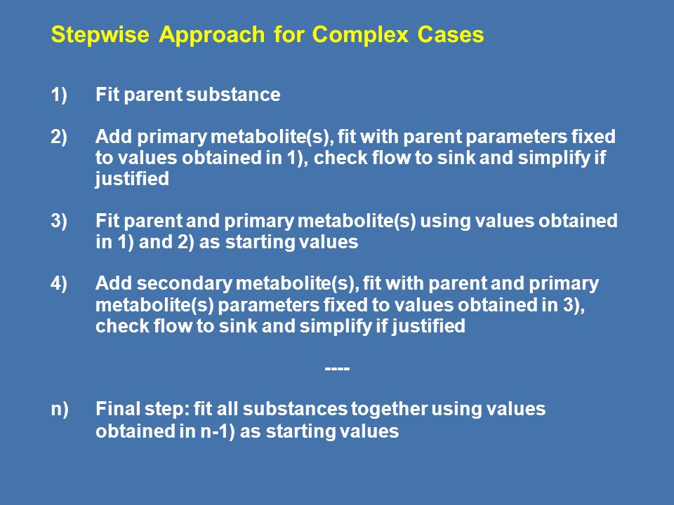 Stepwise Approach for Complex Cases