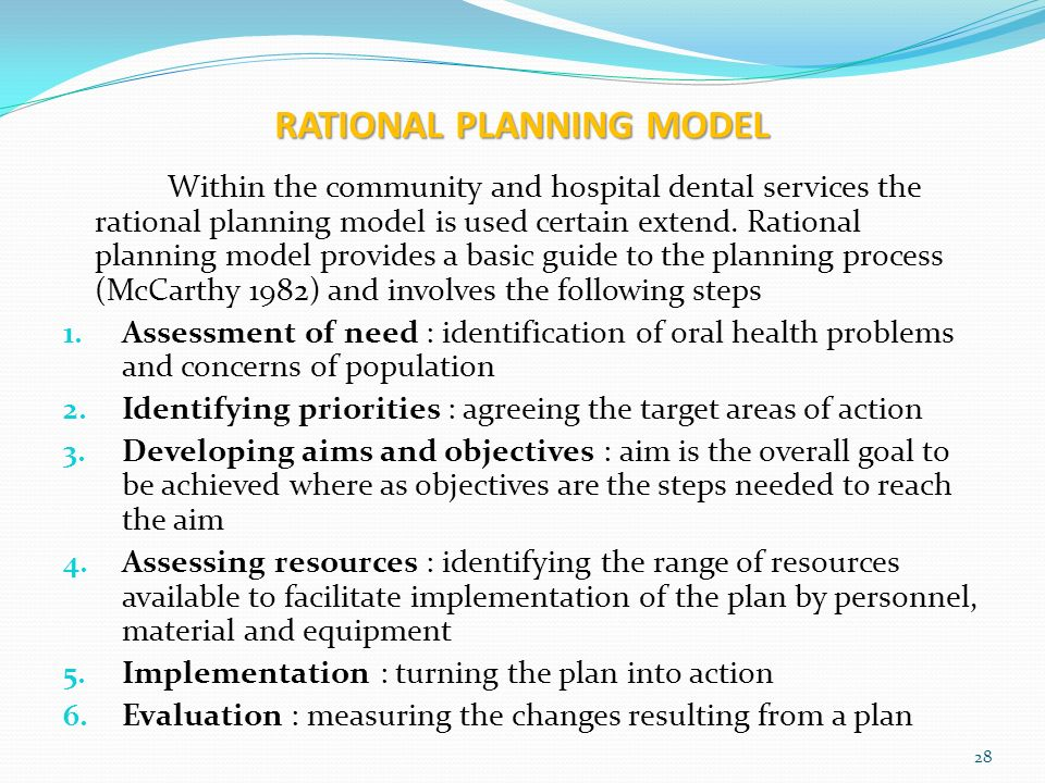 what is the rational of planning What do you use planning and evaluation for planning and evaluation are vital for organisations planning is a process of deciding in advance where we want to get to (our goal) and how we will get there.