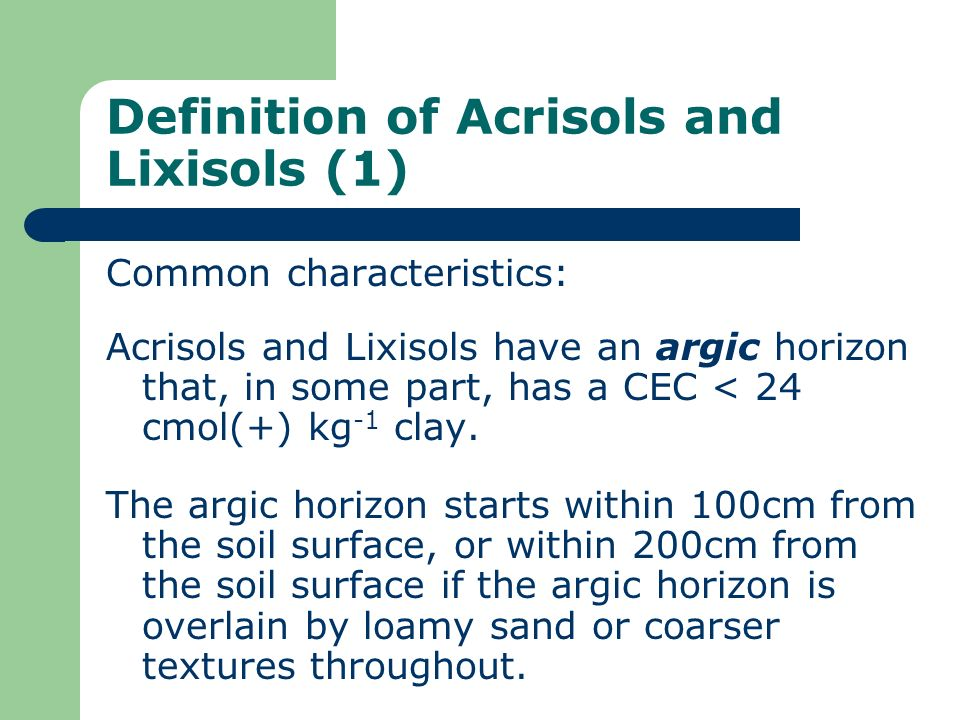 Definition of Acrisols and Lixisols (1)