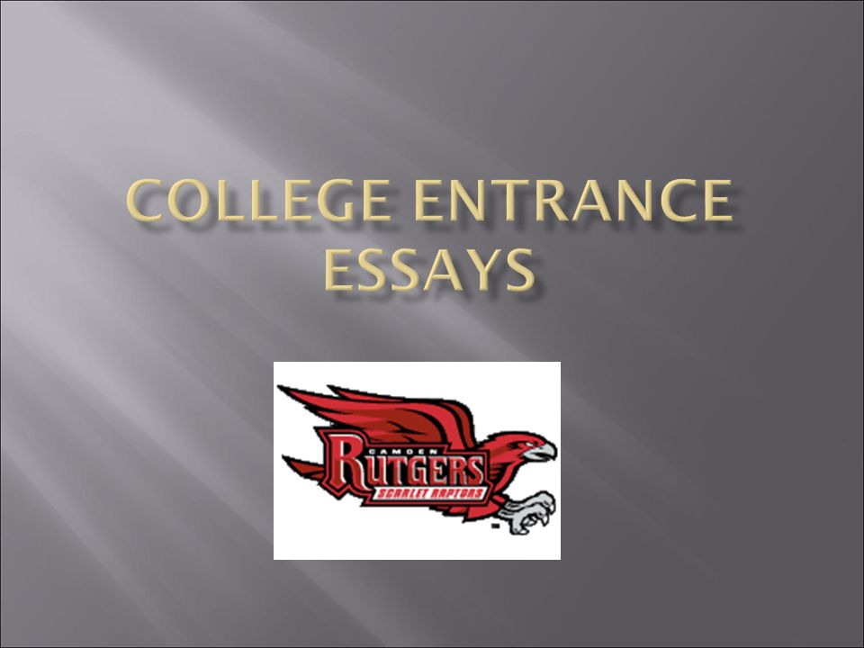 college entrance essay online Review these sample essay questions and answers before you write you college application essay so you can be prepared sample essay questions for college apps.