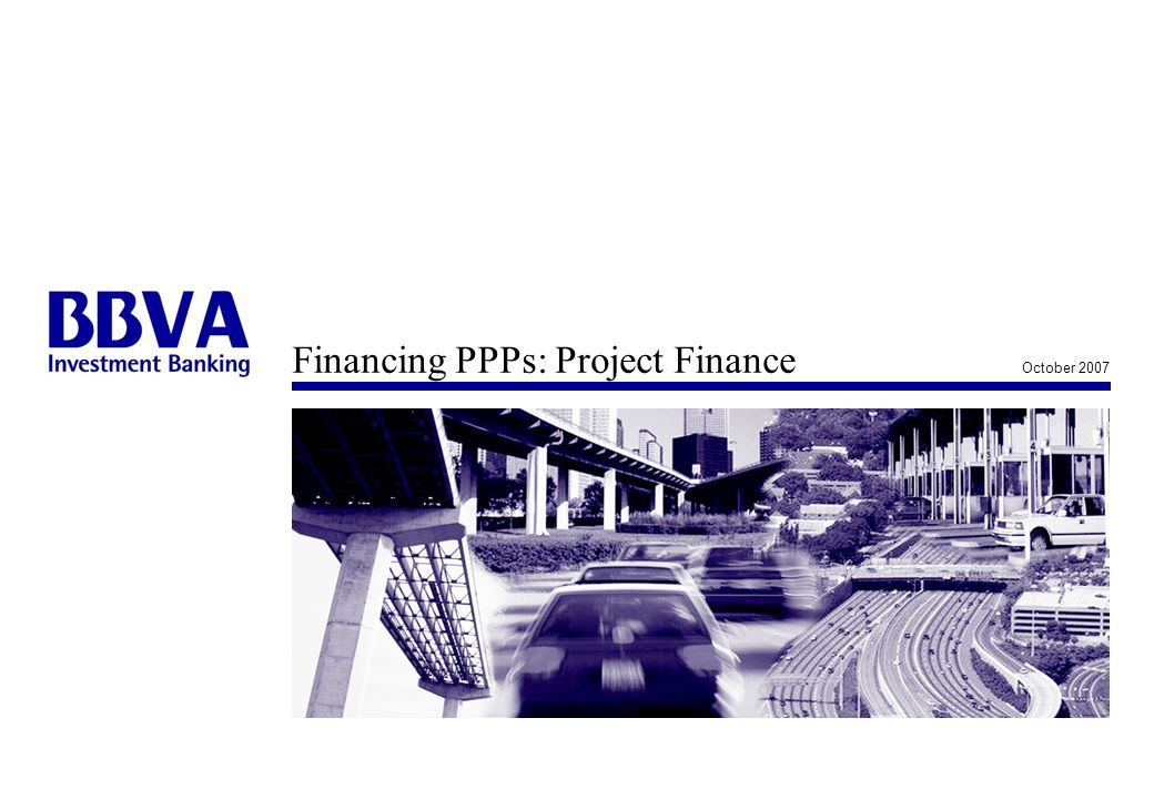 Financing PPPs: Project Finance