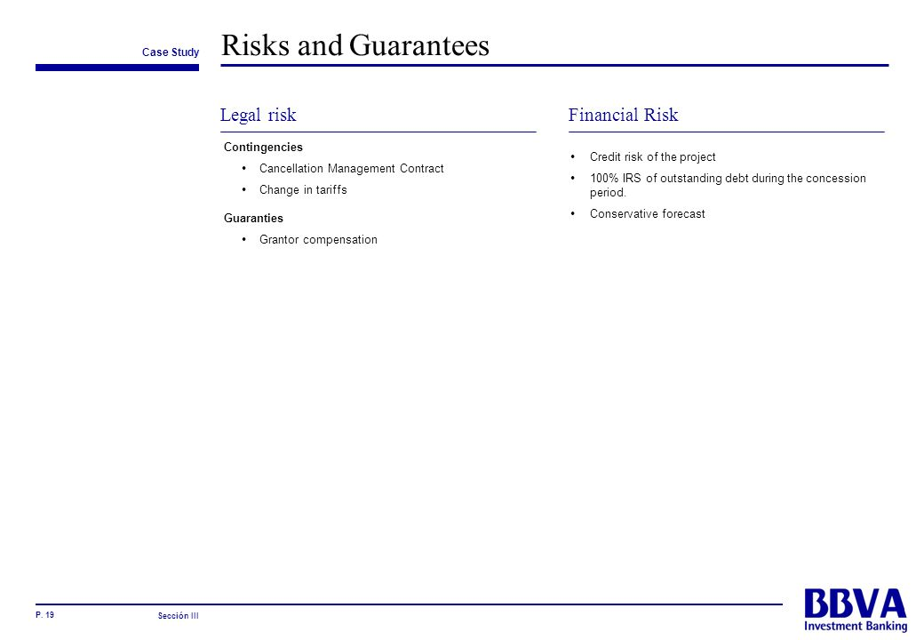 Risks and Guarantees Legal risk Financial Risk Contingencies