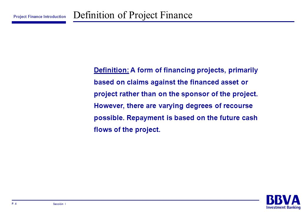 Definition of Project Finance