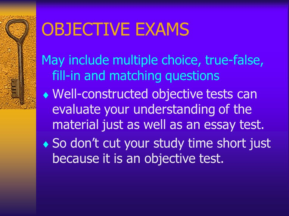 methods objective test construction short essay includes d Advantages and disadvantages of various • use on-campus experts to assist with test construction advantages and disadvantages of various assessment methods.