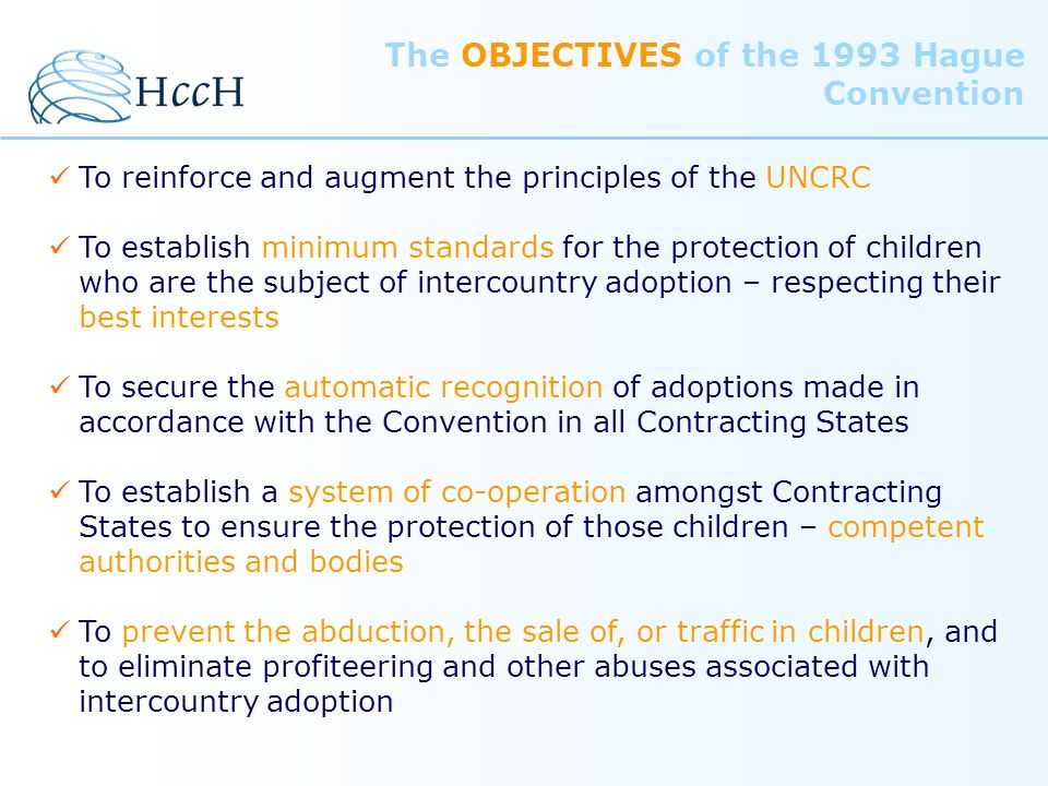 The OBJECTIVES of the 1993 Hague Convention
