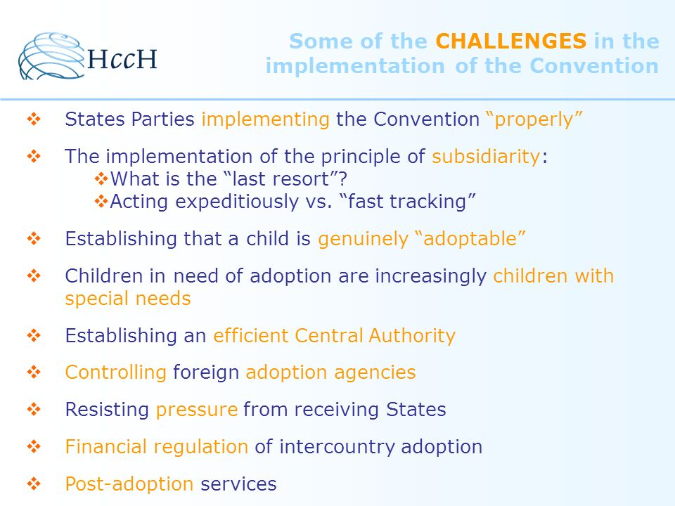 Some of the CHALLENGES in the implementation of the Convention