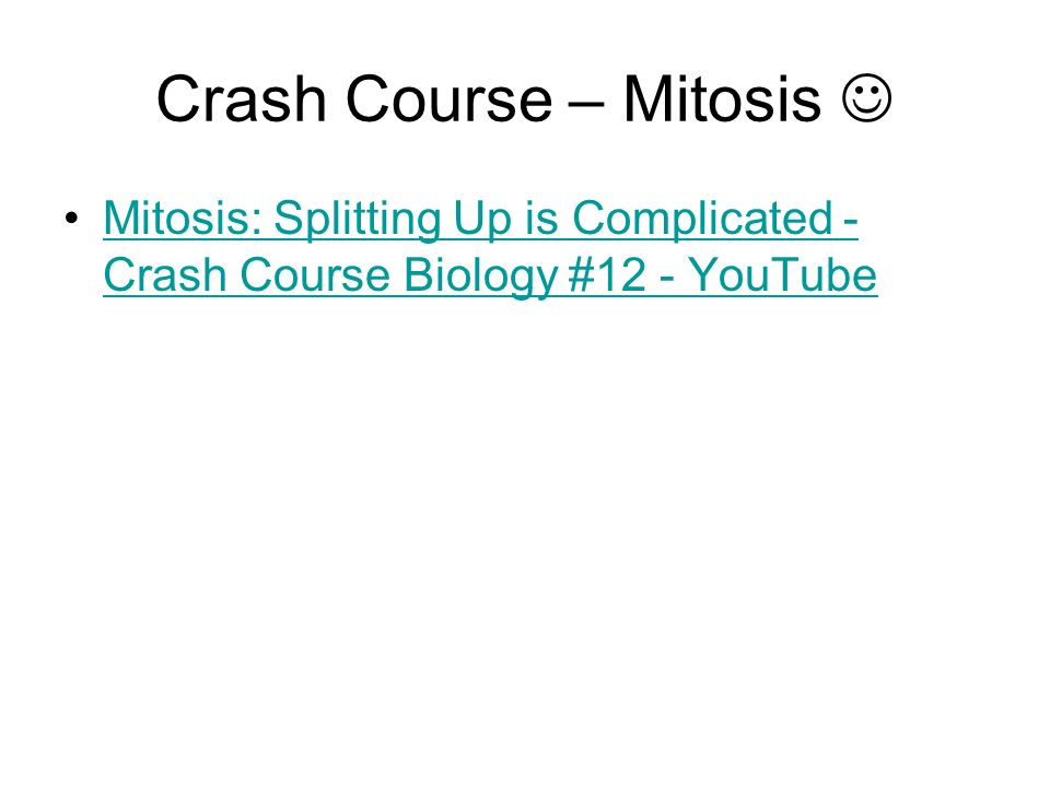 Crash Course – Mitosis 
