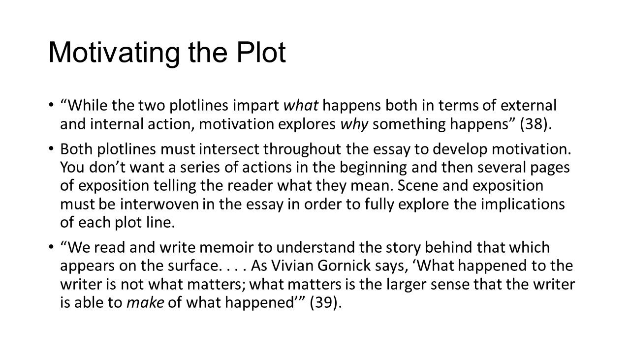 "plotting your life"" parts of the personal essay ppt video  motivating the plot"