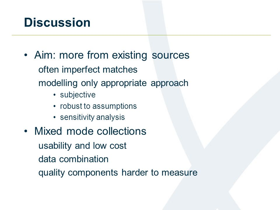 Discussion Aim: more from existing sources Mixed mode collections