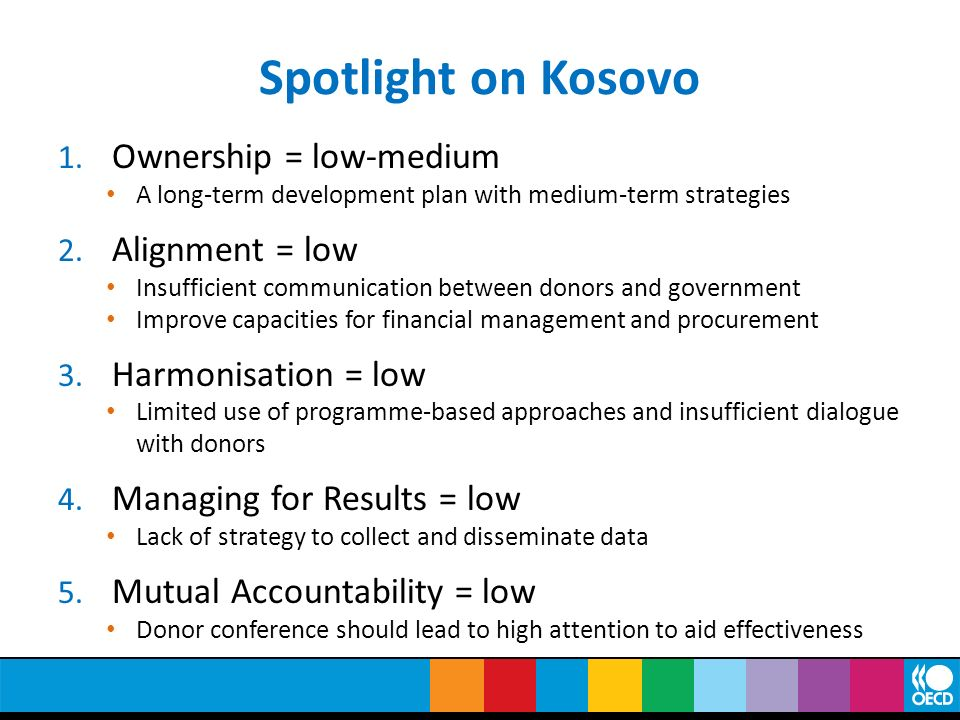 Spotlight on Kosovo Ownership = low-medium Alignment = low