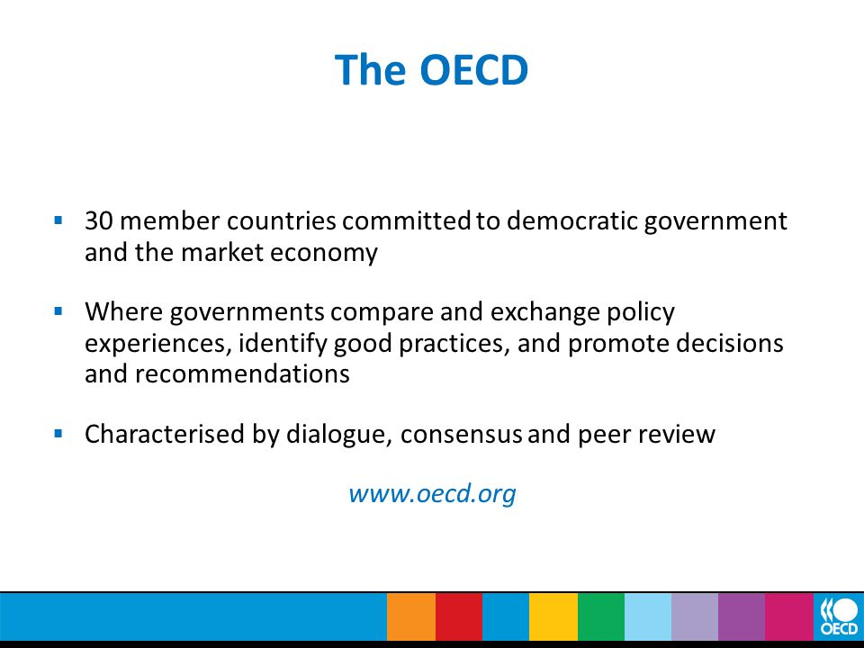 The OECD 30 member countries committed to democratic government and the market economy.