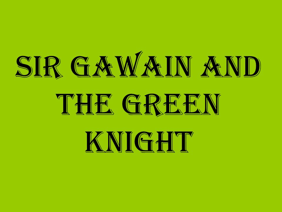 the justification that sir gawain and the green knight is an allegory Need help on symbols in anonymous's sir gawain and the green knight check out our detailed analysis from the creators of sparknotes.