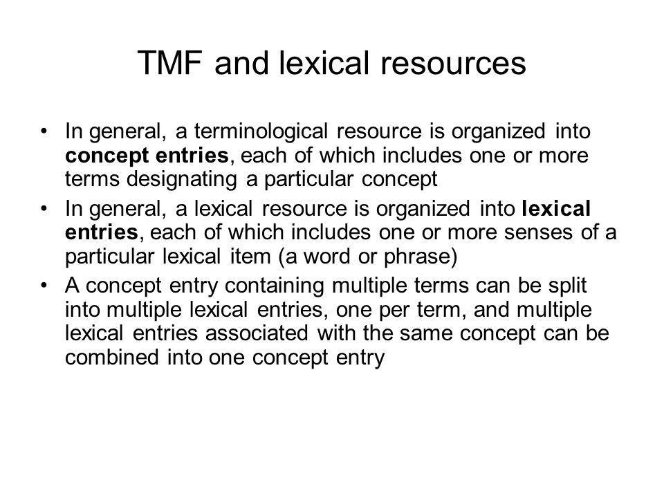TMF and lexical resources
