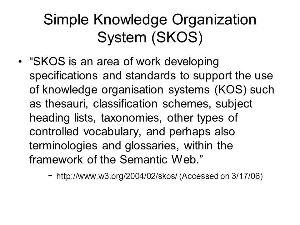 Simple Knowledge Organization System (SKOS)