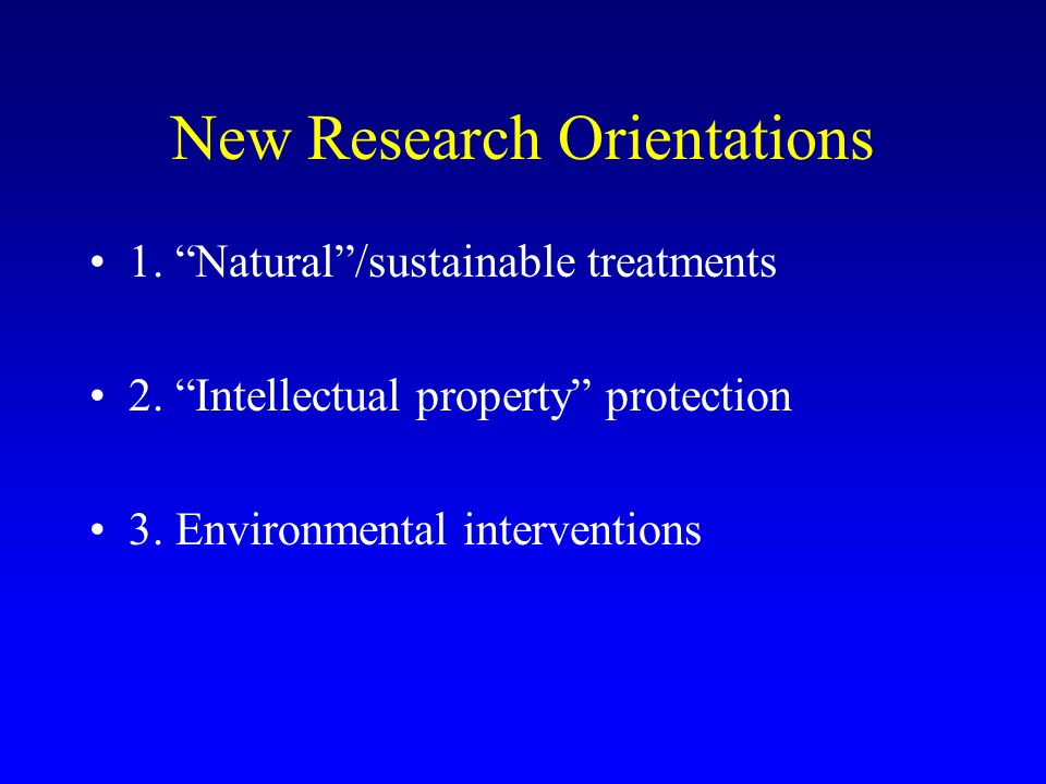 New Research Orientations