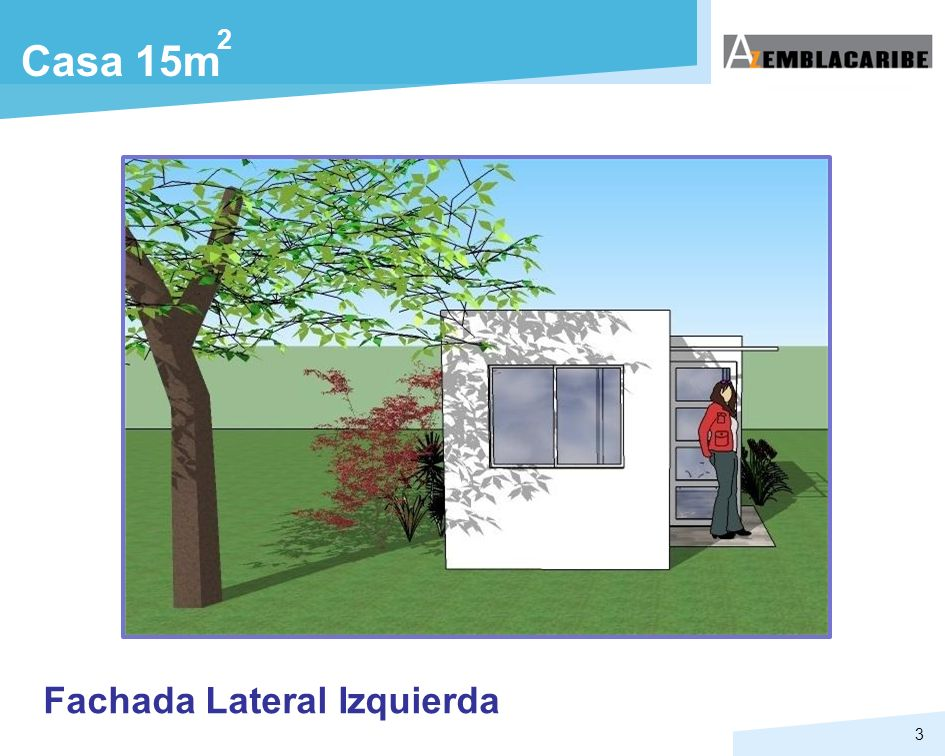 2 Casa 15m Fachada Lateral Izquierda