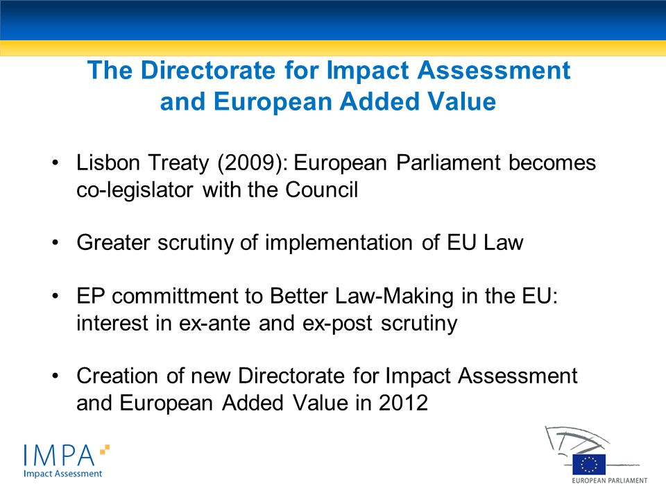 The Directorate for Impact Assessment and European Added Value