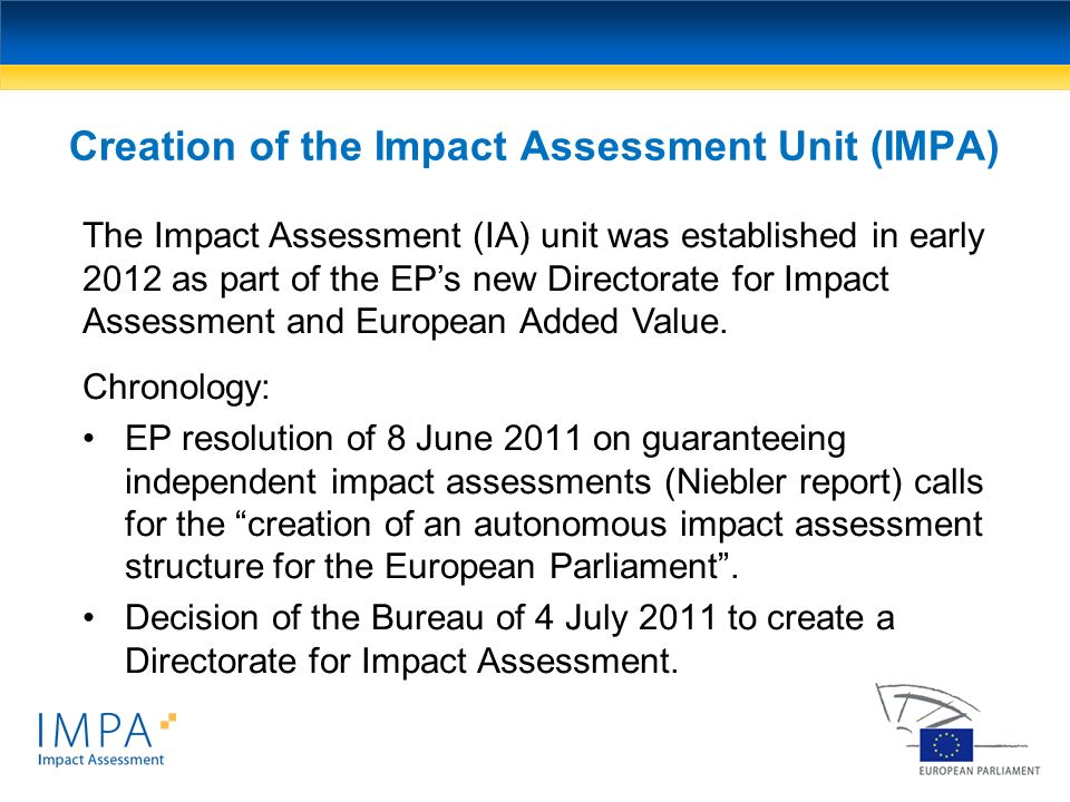 Creation of the Impact Assessment Unit (IMPA)