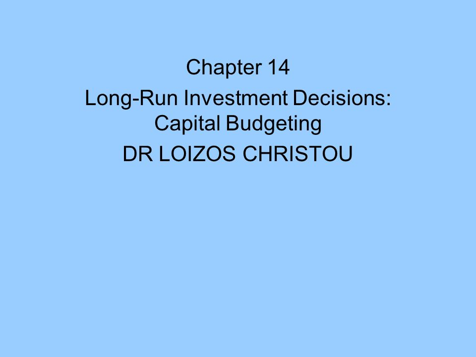 capital budgeting and investment decisions