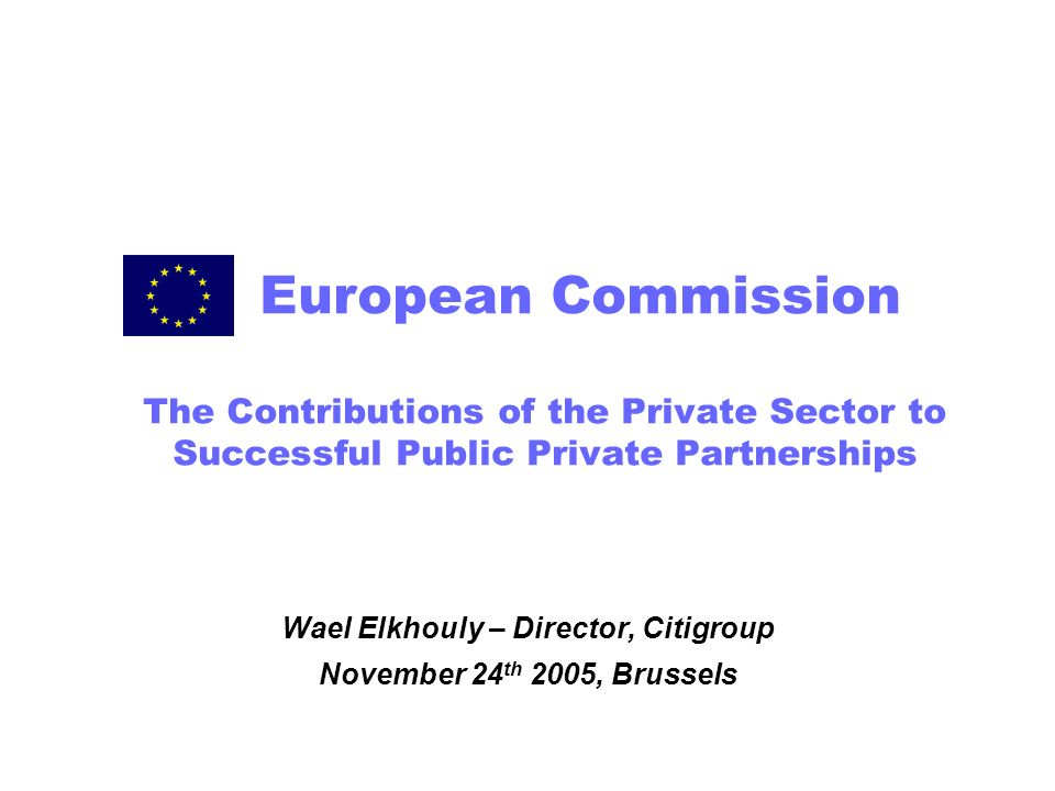 Wael Elkhouly – Director, Citigroup November 24th 2005, Brussels