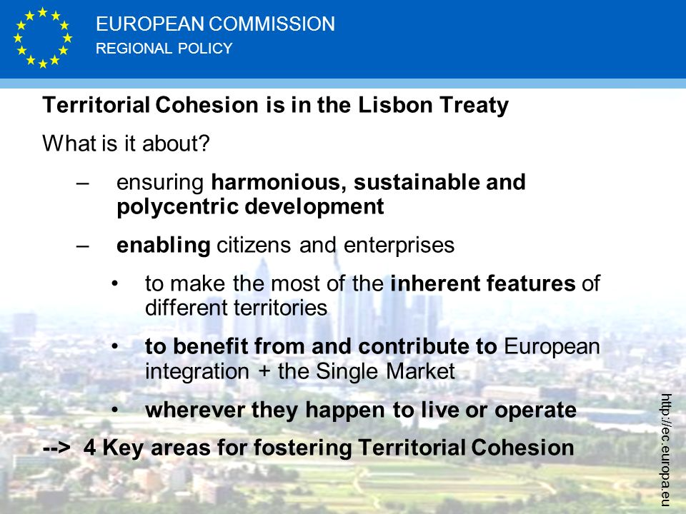 Territorial Cohesion is in the Lisbon Treaty