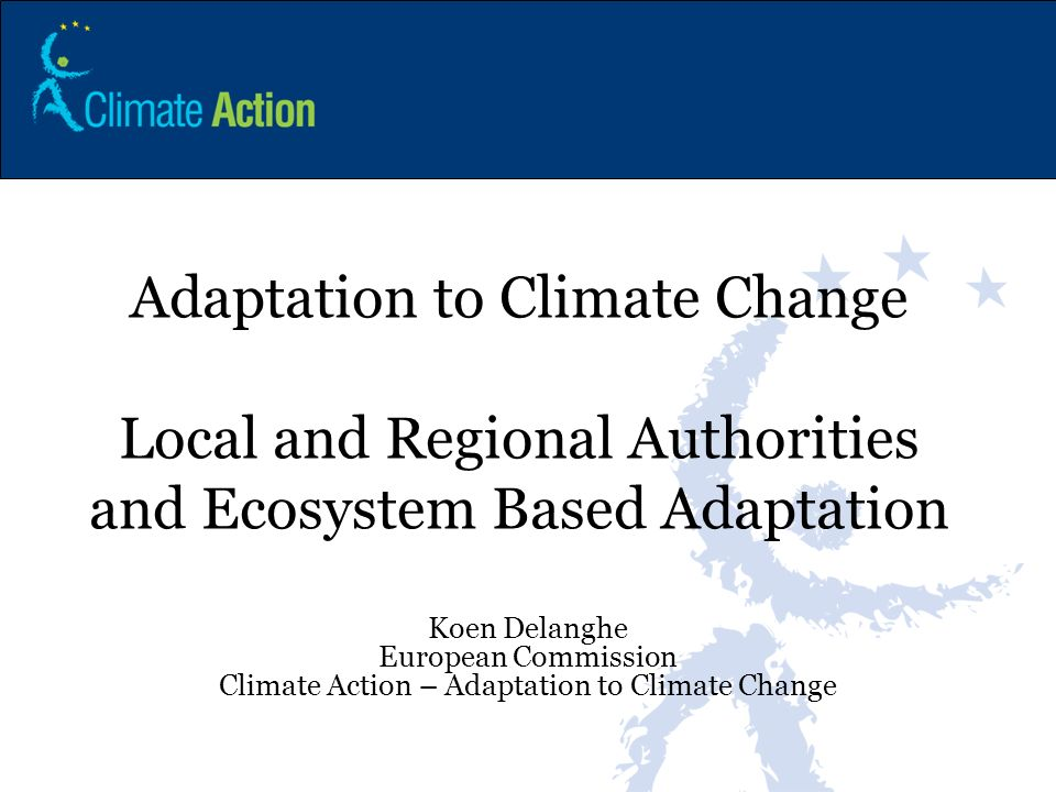 Adaptation to Climate Change Local and Regional Authorities and Ecosystem Based Adaptation