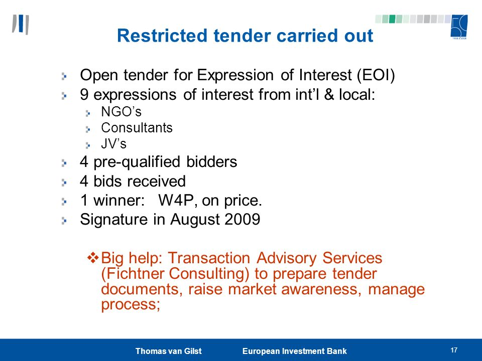 Restricted tender carried out