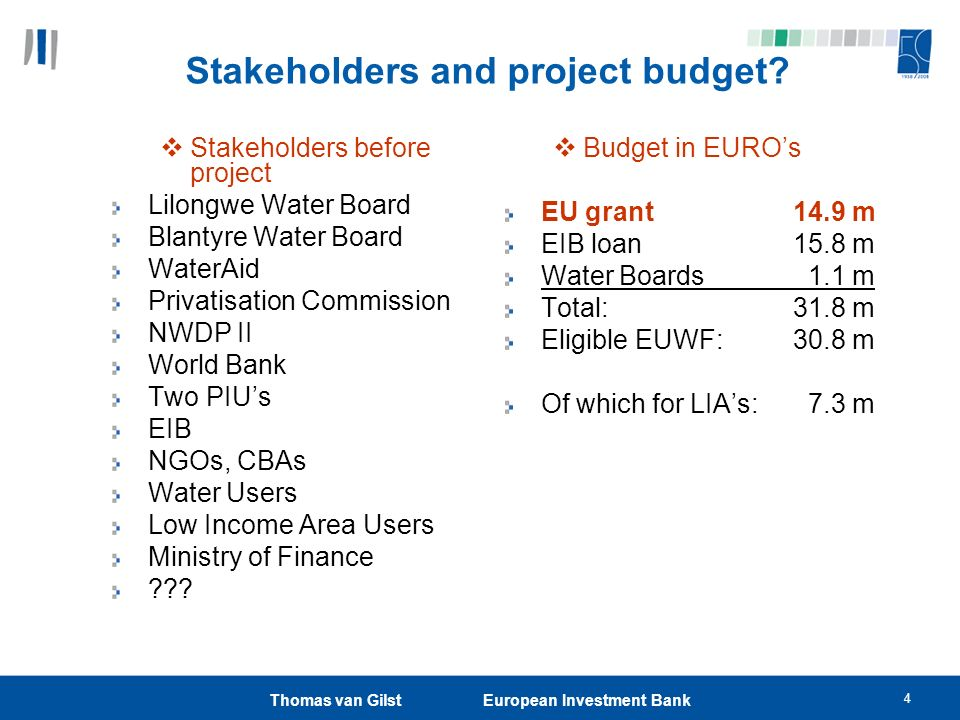 Stakeholders and project budget