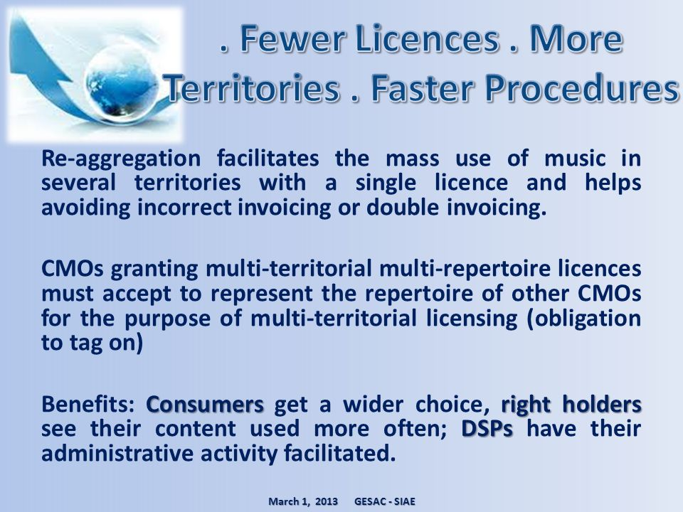 . Fewer Licences . More Territories . Faster Procedures