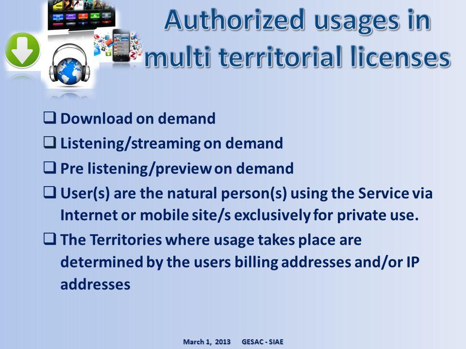 Authorized usages in multi territorial licenses