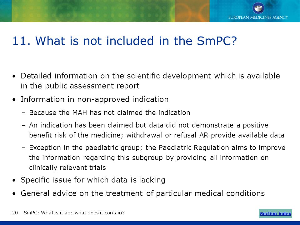 What is not included in the SmPC