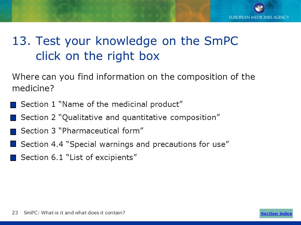 Test your knowledge on the SmPC click on the right box
