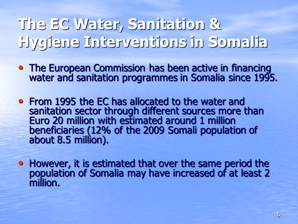 The EC Water, Sanitation & Hygiene Interventions in Somalia