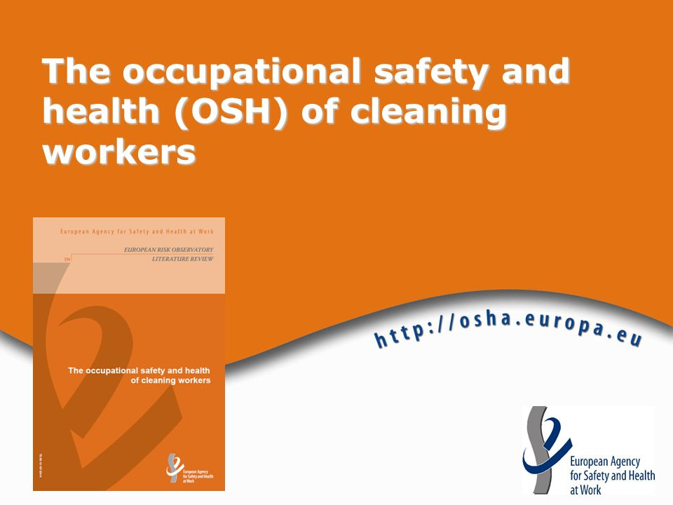 The occupational safety and health (OSH) of cleaning workers