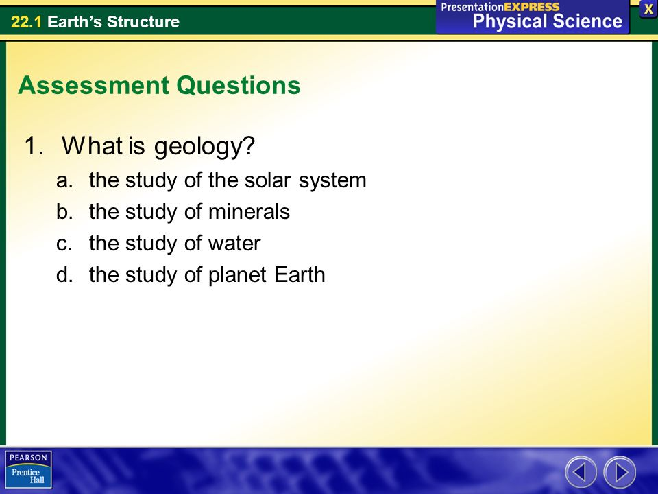 Assessment Questions What is geology the study of the solar system
