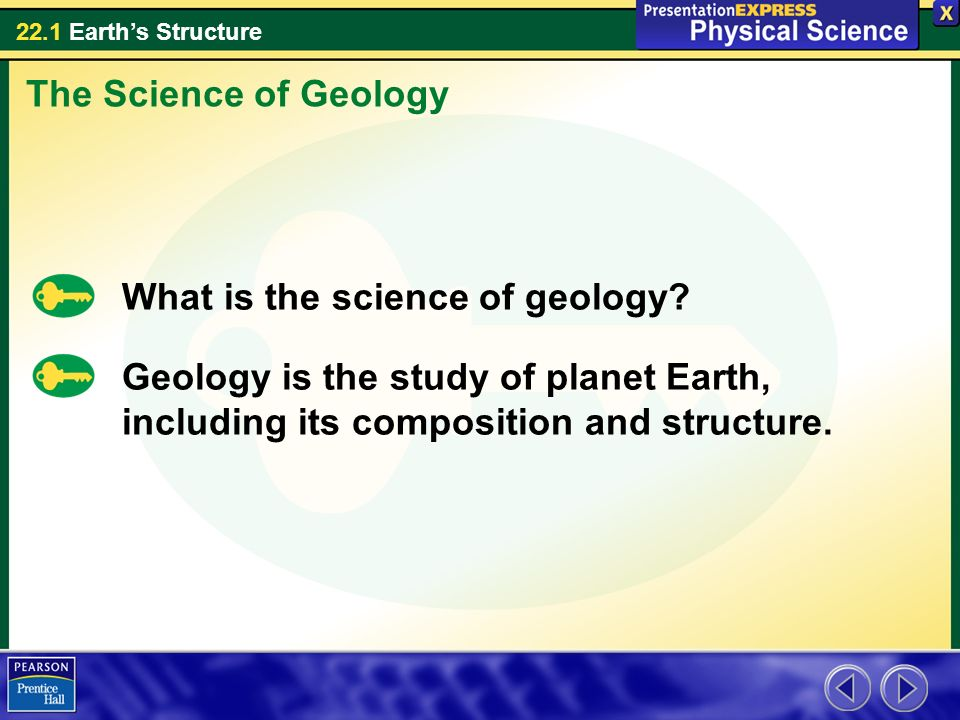 The Science of Geology What is the science of geology.